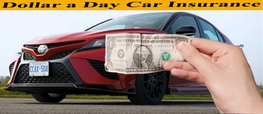 dollar a day car insurance